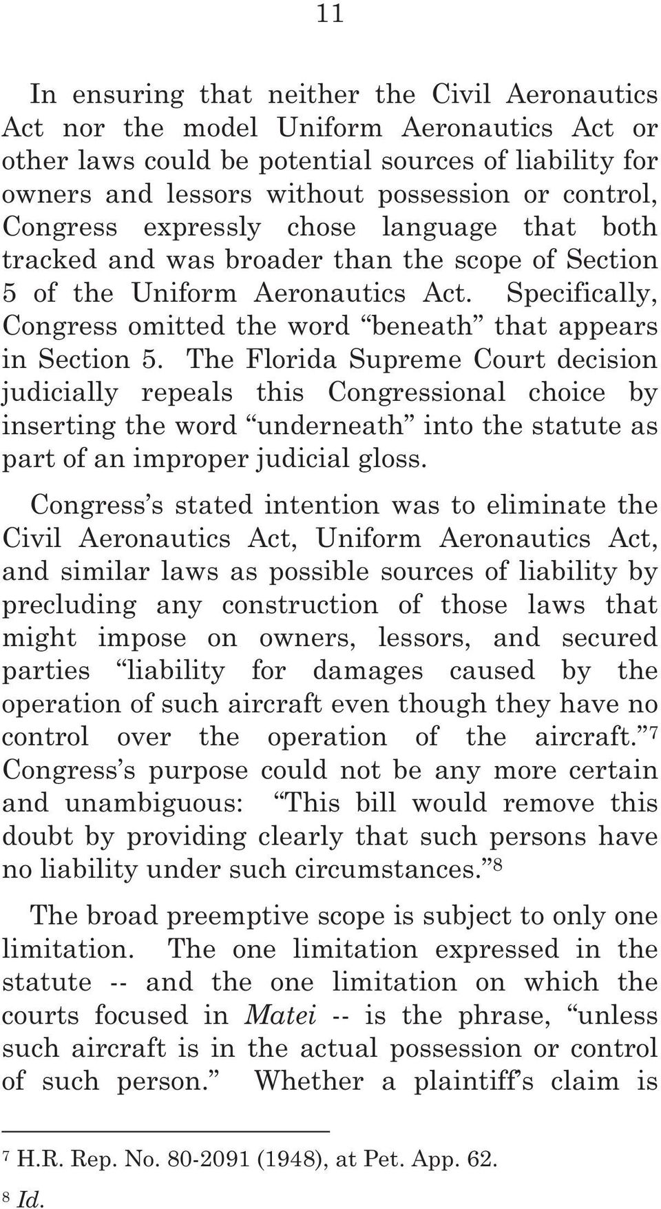 Specifically, Congress omitted the word beneath that appears in Section 5.