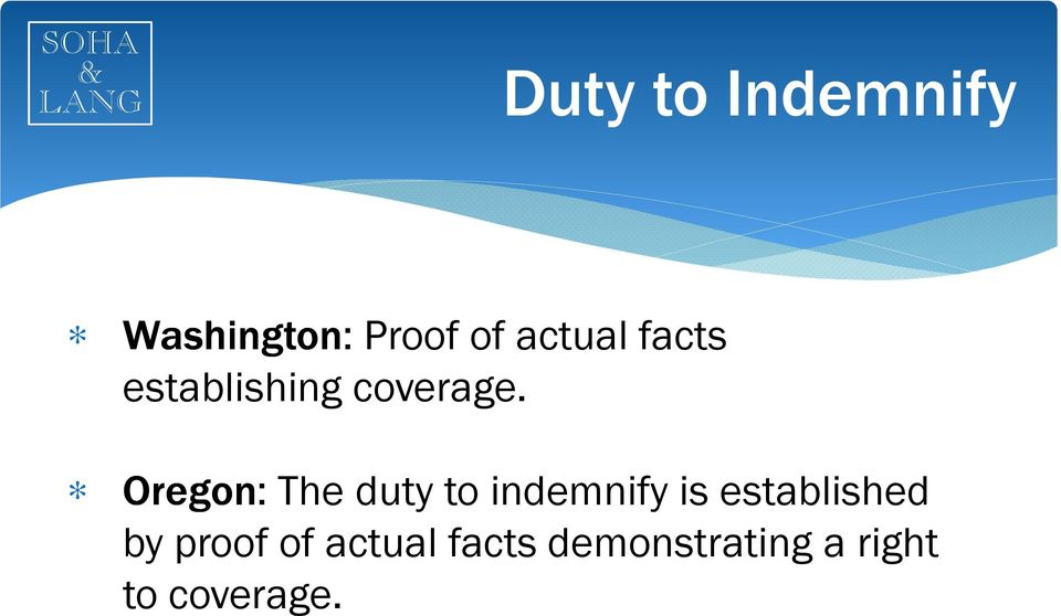 Oregon: The duty to indemnify is established