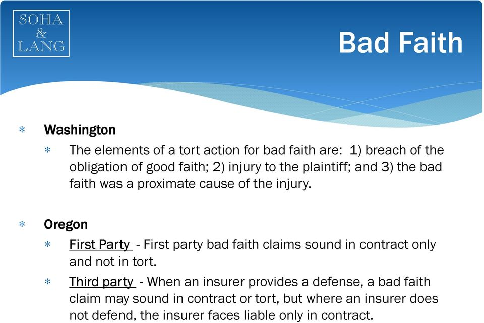 Oregon First Party - First party bad faith claims sound in contract only and not in tort.