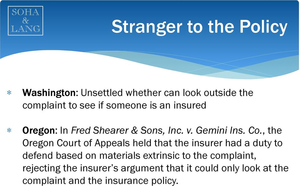 , the Oregon Court of Appeals held that the insurer had a duty to defend based on materials