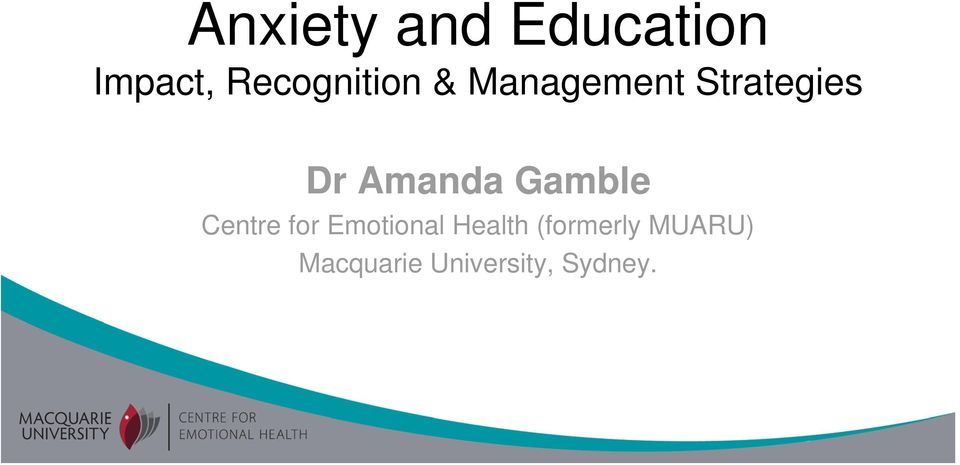 Amanda Gamble Centre for Emotional