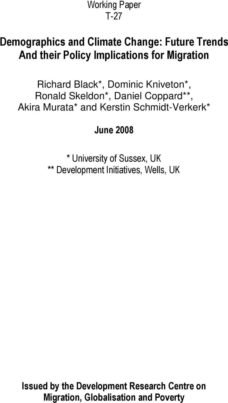 Coppard**, Akira Murata* and Kerstin Schmidt-Verkerk* June 2008 * University of Sussex, UK **