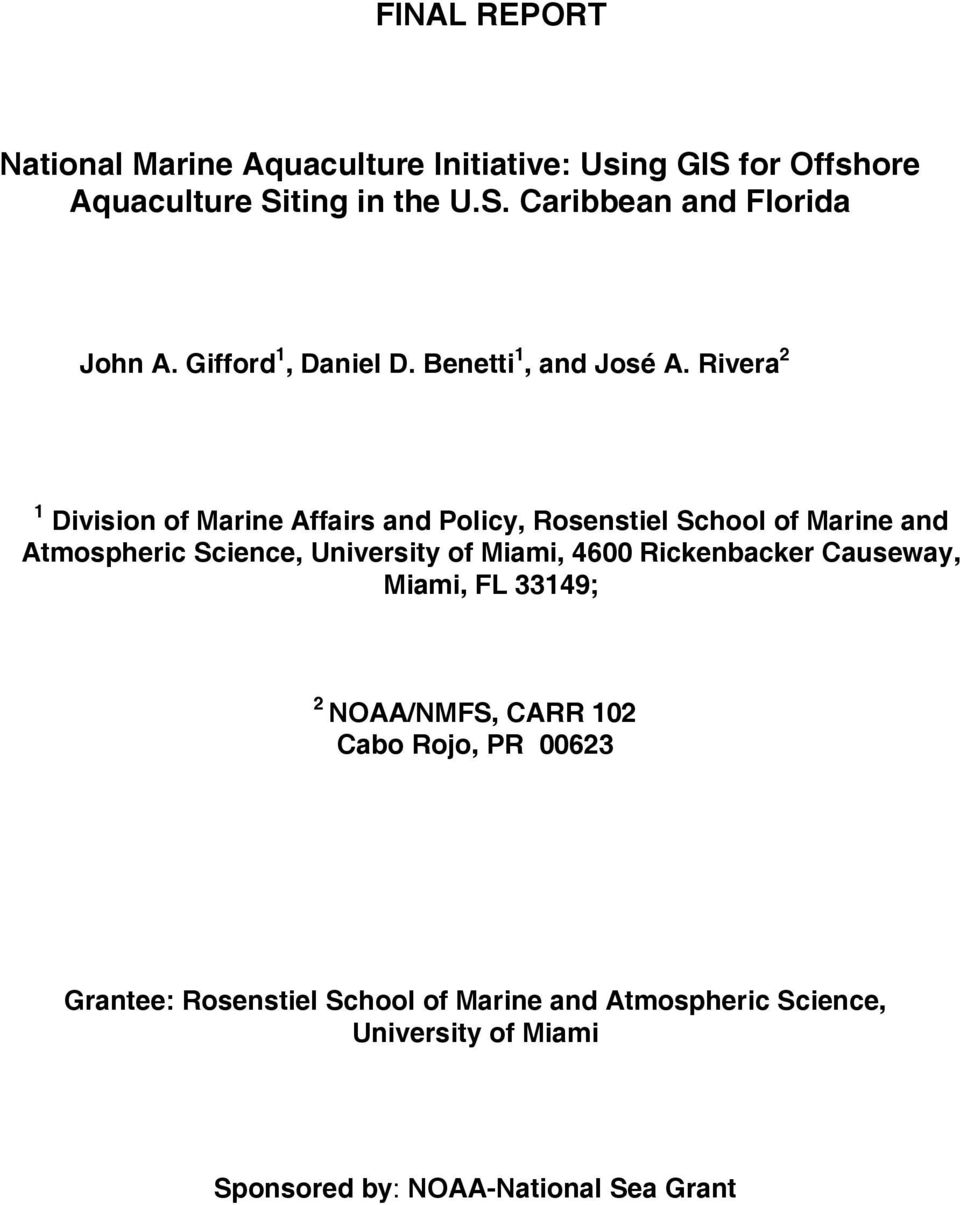 Rivera 2 1 Division of Marine Affairs and Policy, Rosenstiel School of Marine and Atmospheric Science, University of Miami,