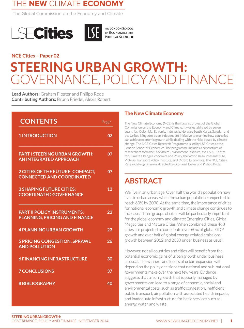 pricing and finance 4 Planning urban growth 23 5 Pricing congestion, sprawl 26 and pollution 6 Financing infrastructure 30 7 ConclusionS 37 8 Bibliography 40 The New Climate Economy The New Climate