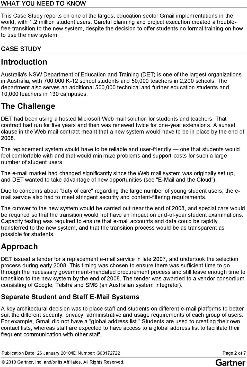 CASE STUDY Introduction Australia's NSW Department of Education and Training (DET) is one of the largest organizations in Australia, with 700,000 K-12 school students and 50,000 teachers in 2,200