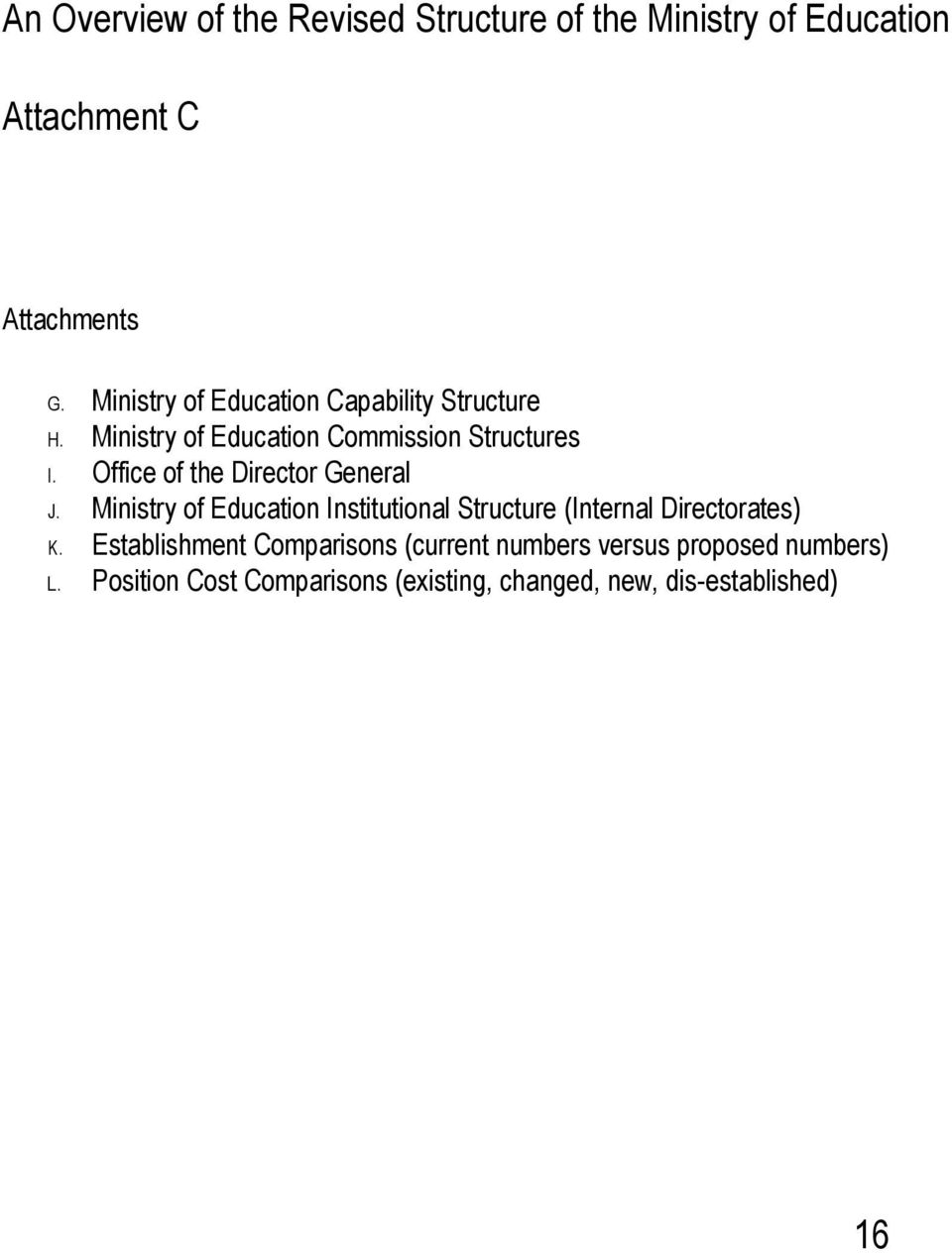 Ministry of Education Institutional Structure (Internal Directorates) K.