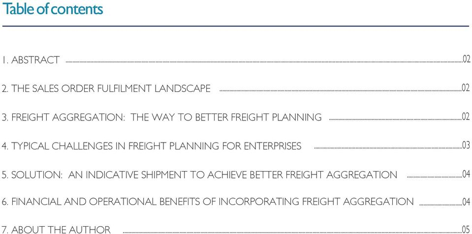 TYPICAL CHALLENGES IN FREIGHT PLANNING FOR ENTERPRISES...03 5.