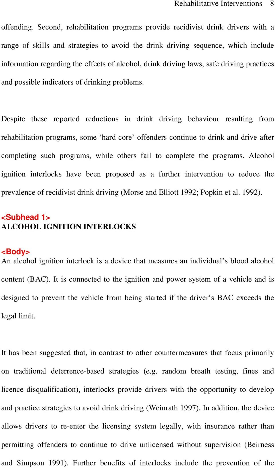 drink driving laws, safe driving practices and possible indicators of drinking problems.