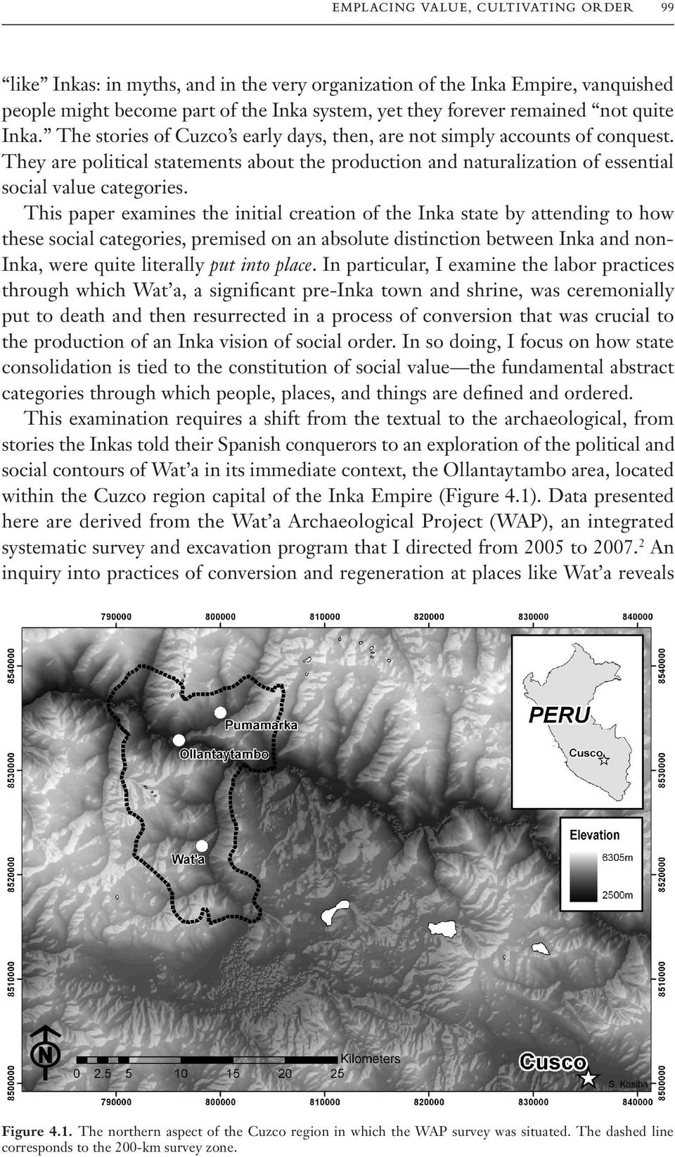 This paper examines the initial creation of the Inka state by attending to how these social categories, premised on an absolute distinction between Inka and non- Inka, were quite literally put into