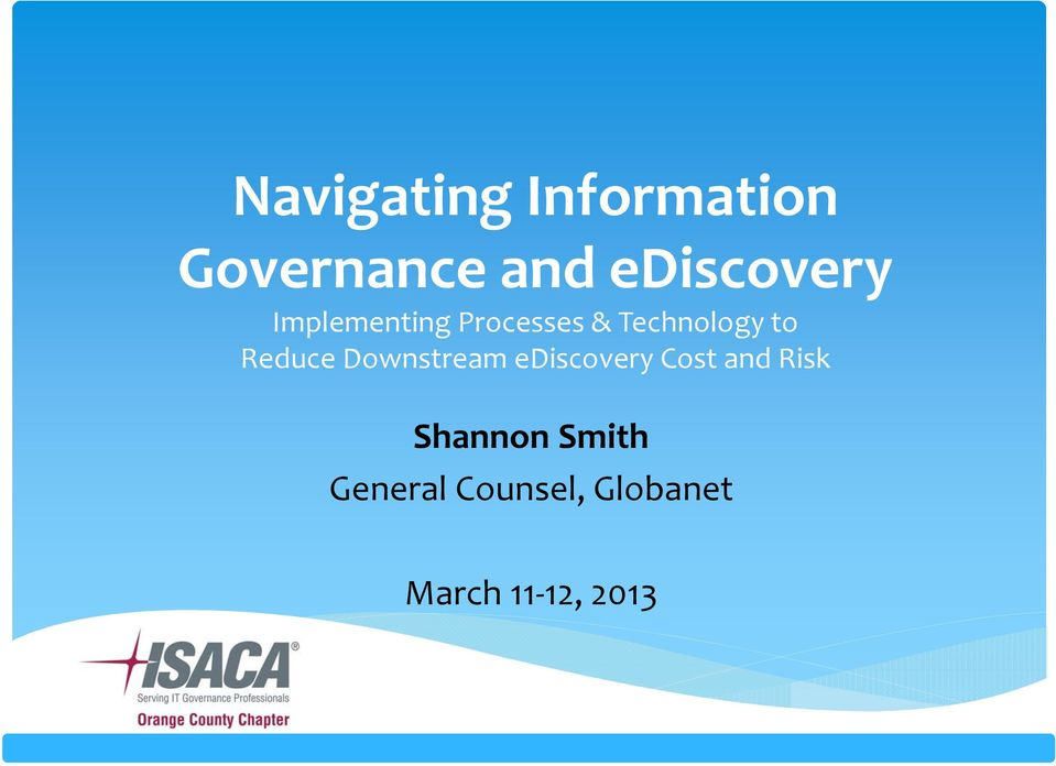 to Reduce Downstream ediscovery Cost and Risk