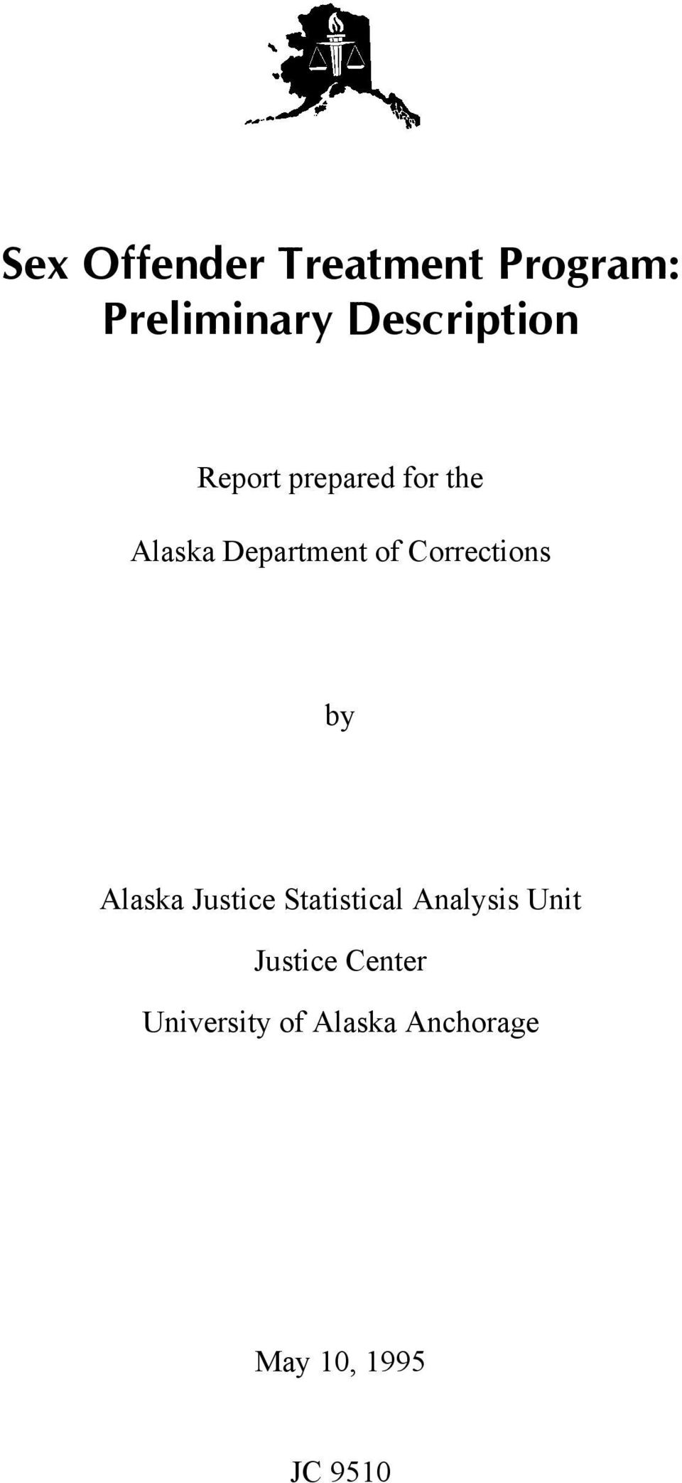 Department of Corrections by Alaska Justice Statistical