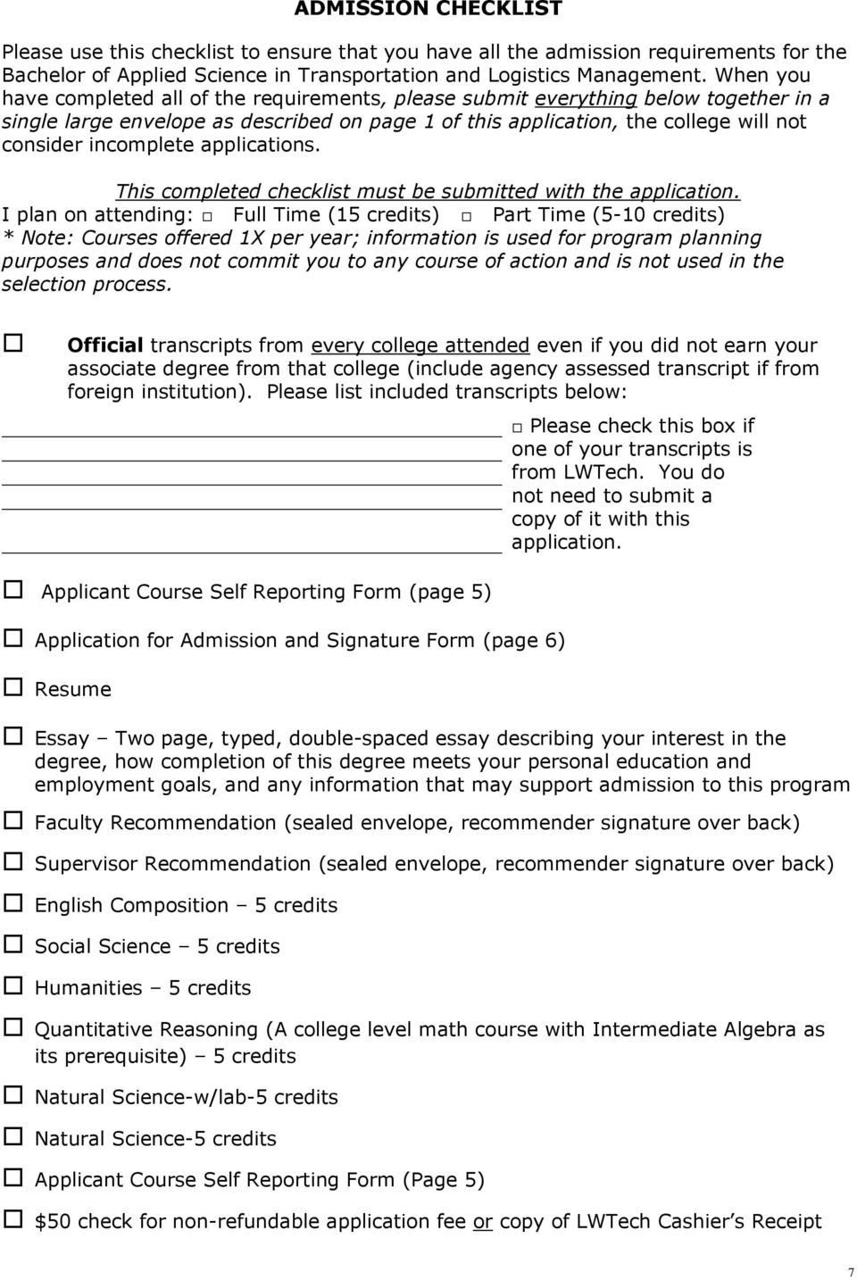 incomplete applications. This completed checklist must be submitted with the application.