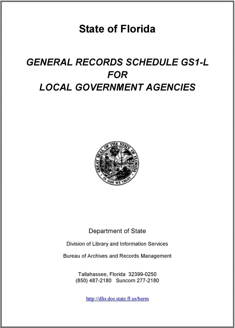 Services Bureau of Archives and Records Management Tallahassee,