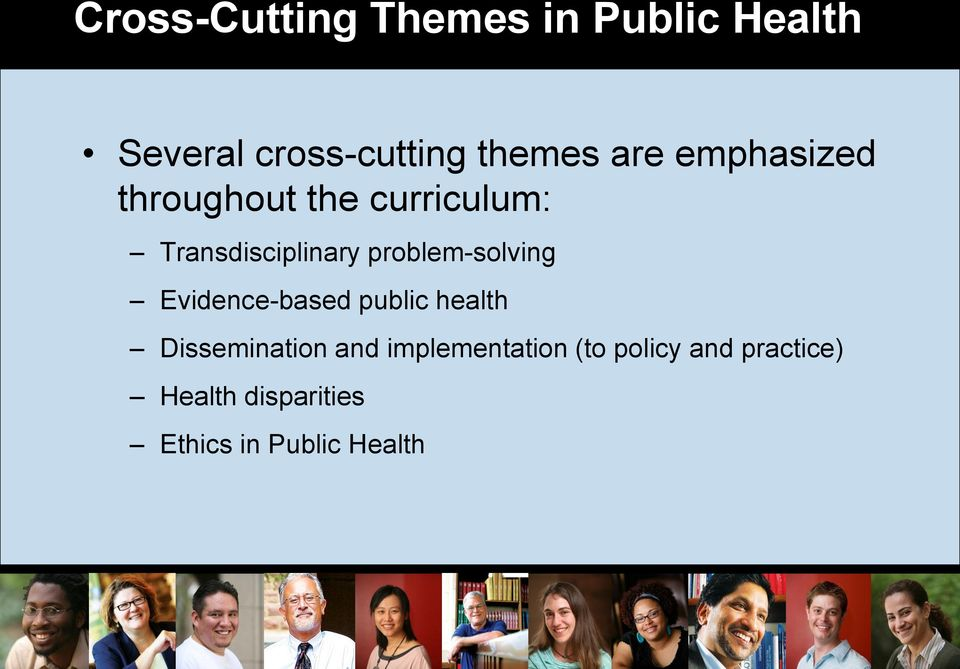 problem-solving Evidence-based public health Dissemination and