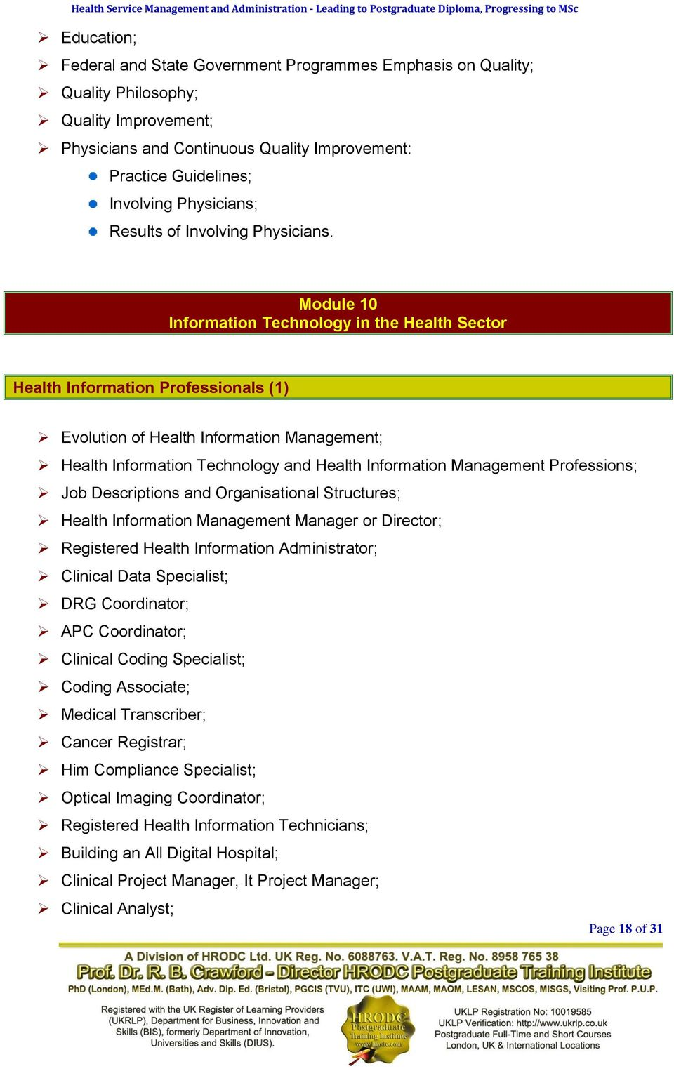 Module 10 Information Technology in the Health Sector Health Information Professionals (1) Evolution of Health Information Management; Health Information Technology and Health Information Management