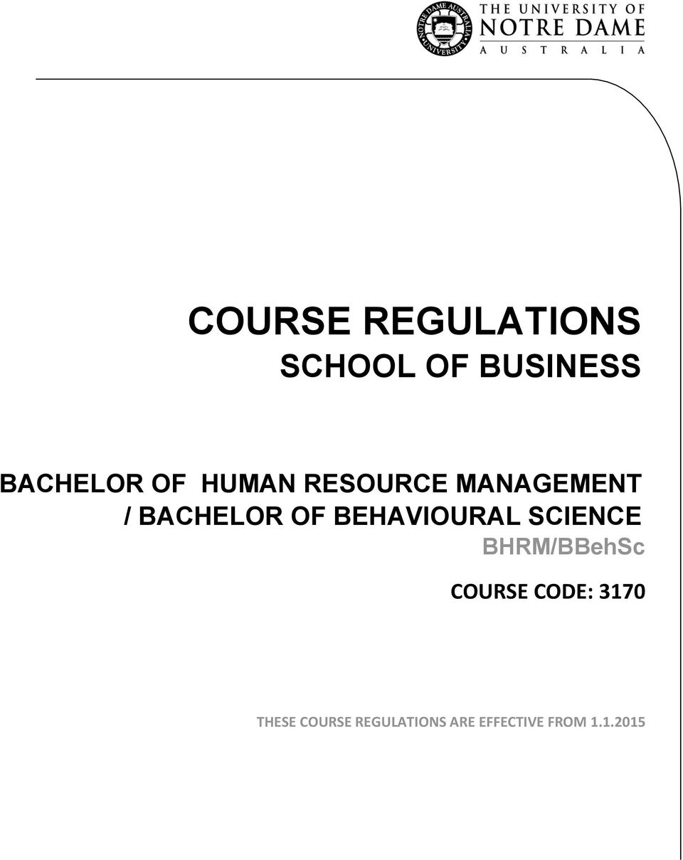 BEHAVIOURAL SCIENCE BHRM/BBehSc COURSE CODE: