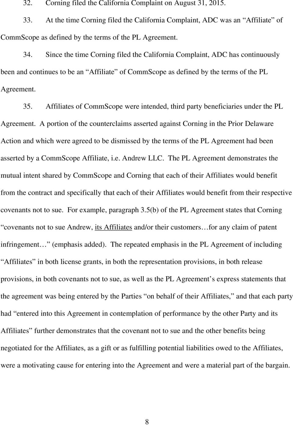 Affiliates of CommScope were intended, third party beneficiaries under the PL Agreement.