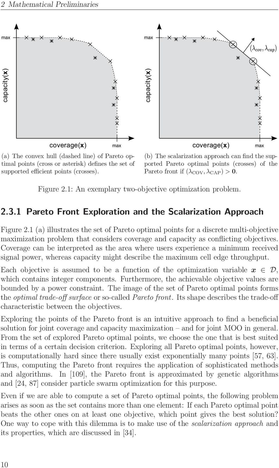 1: An exemplary two-objective optimization problem. 2.3.1 Pareto Front Exploration and the Scalarization Approach Figure 2.