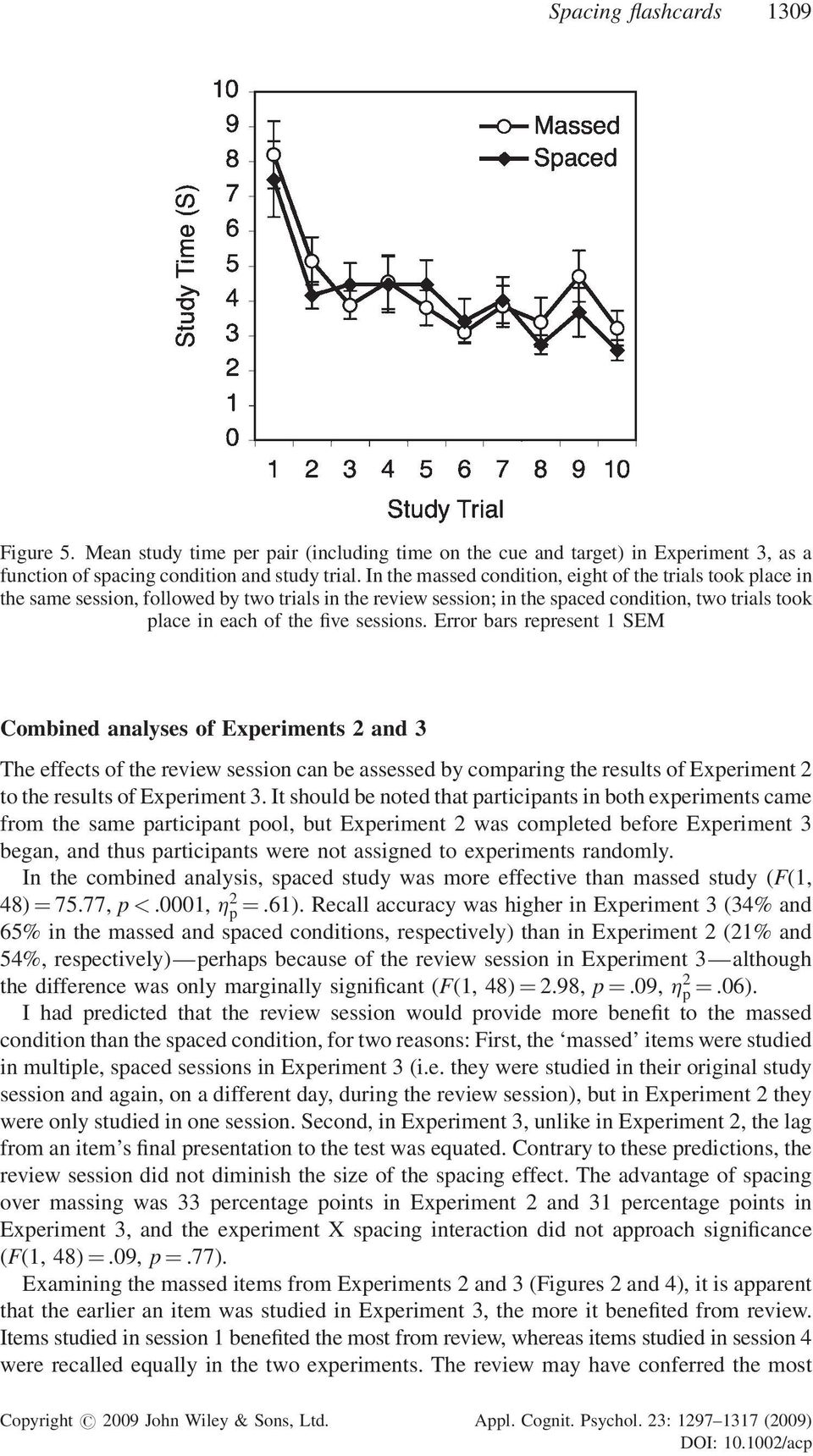 Error bars represent 1 SEM Combined analyses of Experiments 2 and 3 The effects of the review session can be assessed by comparing the results of Experiment 2 to the results of Experiment 3.