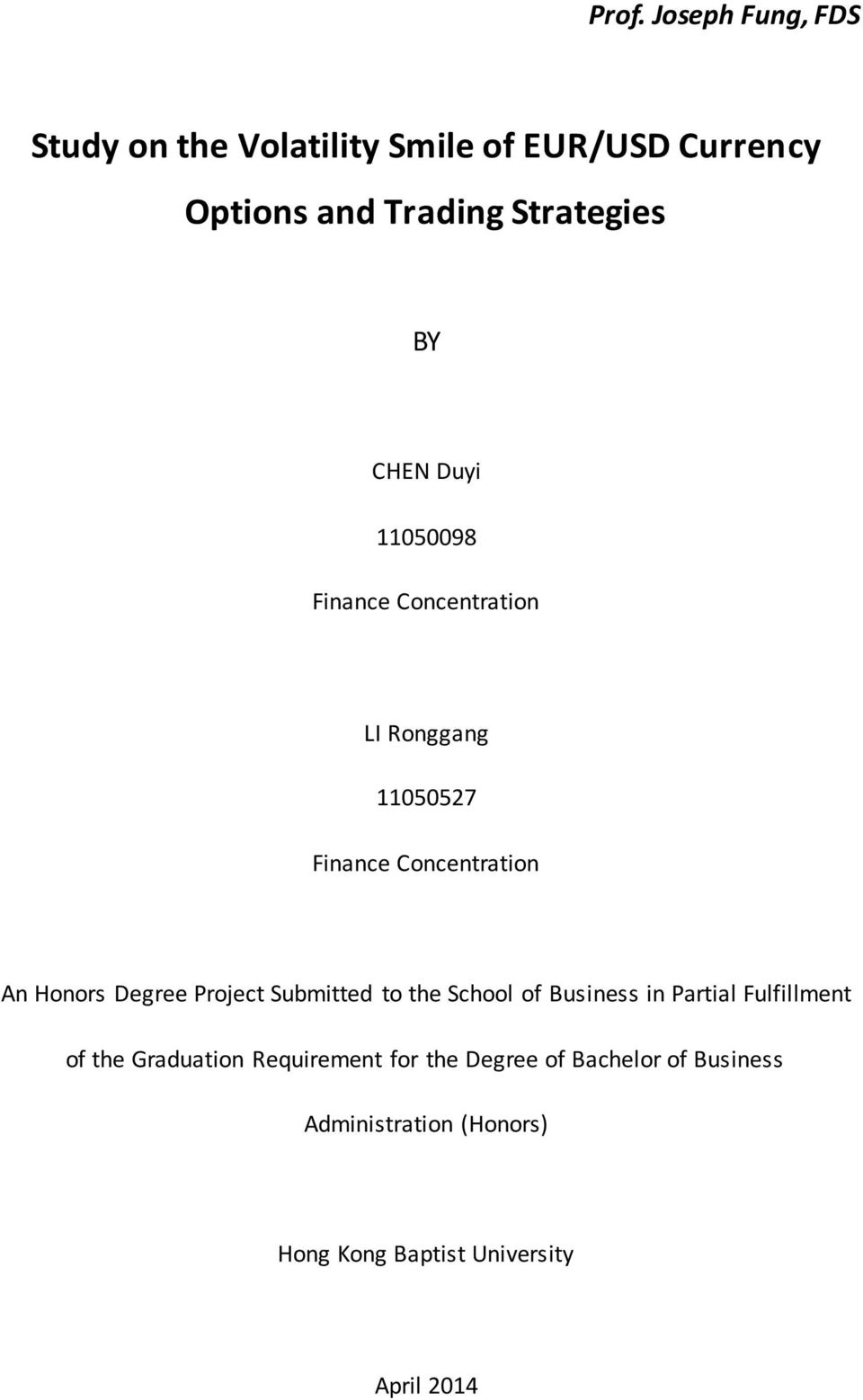 Honors Degree Project Submitted to the School of Business in Partial Fulfillment of the Graduation