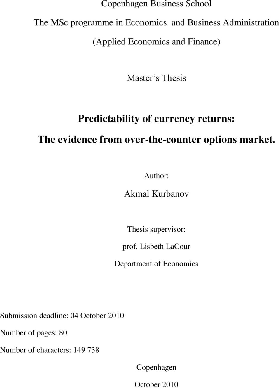 options market. Author: Akmal Kurbanov Thesis supervisor: prof.