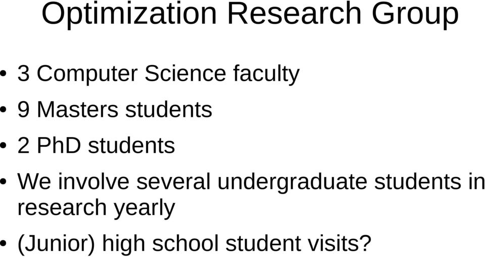 involve several undergraduate students in