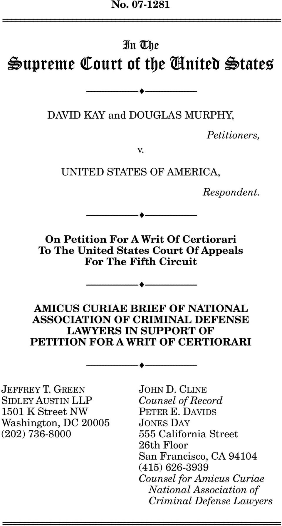 On Petition For A Writ Of Certiorari To The United States Court Of Appeals For The Fifth Circuit --------------------------------- --------------------------------- AMICUS CURIAE BRIEF OF NATIONAL