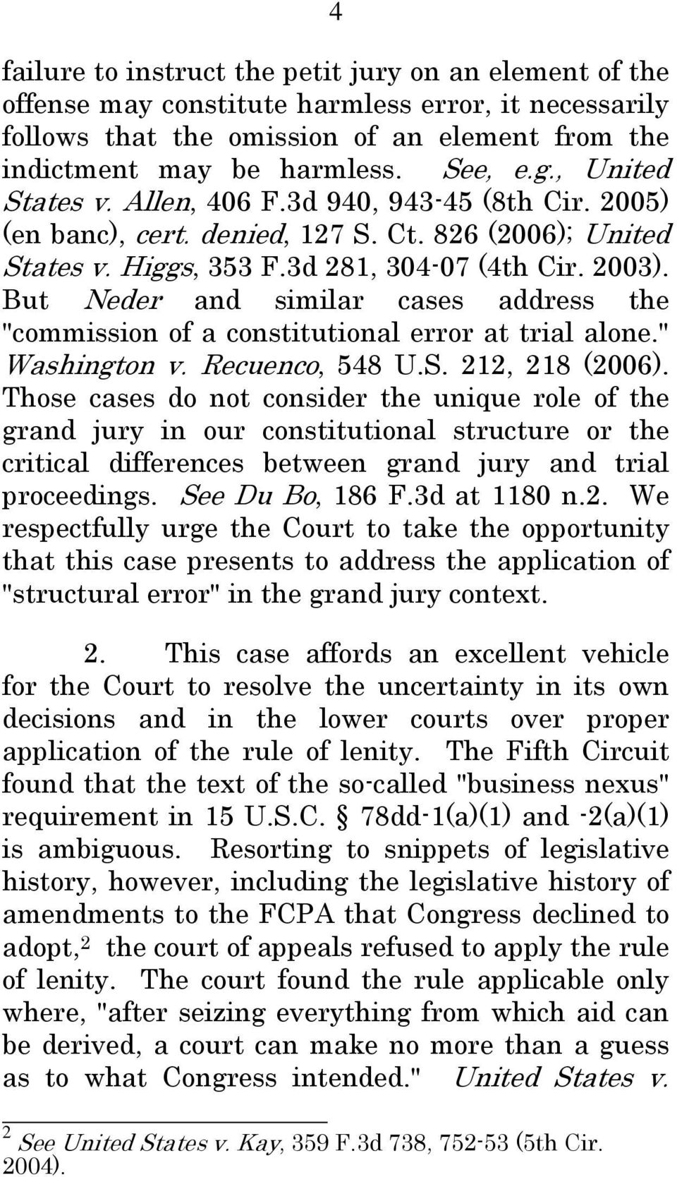 "But Neder and similar cases address the ""commission of a constitutional error at trial alone."" Washington v. Recuenco, 548 U.S. 212, 218 (2006)."