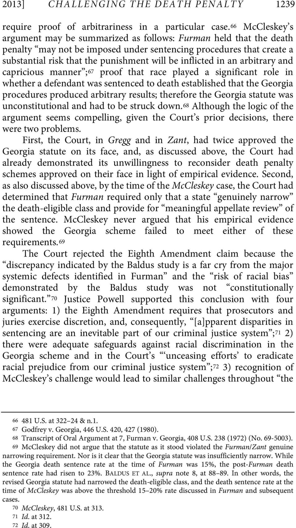 inflicted in an arbitrary and capricious manner ; 67 proof that race played a significant role in whether a defendant was sentenced to death established that the Georgia procedures produced arbitrary