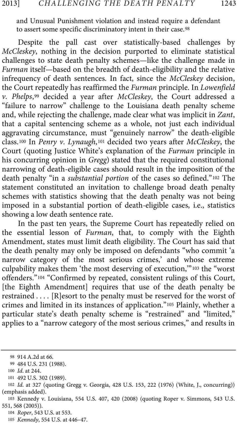 in Furman itself based on the breadth of death-eligibility and the relative infrequency of death sentences.
