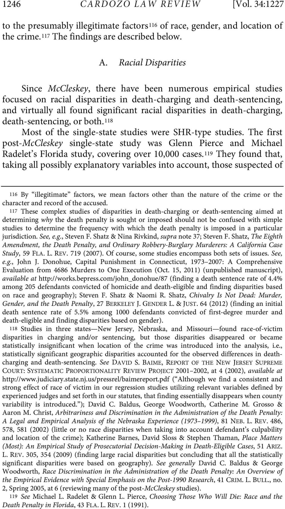 disparities in death-charging, death-sentencing, or both. 118 Most of the single-state studies were SHR-type studies.