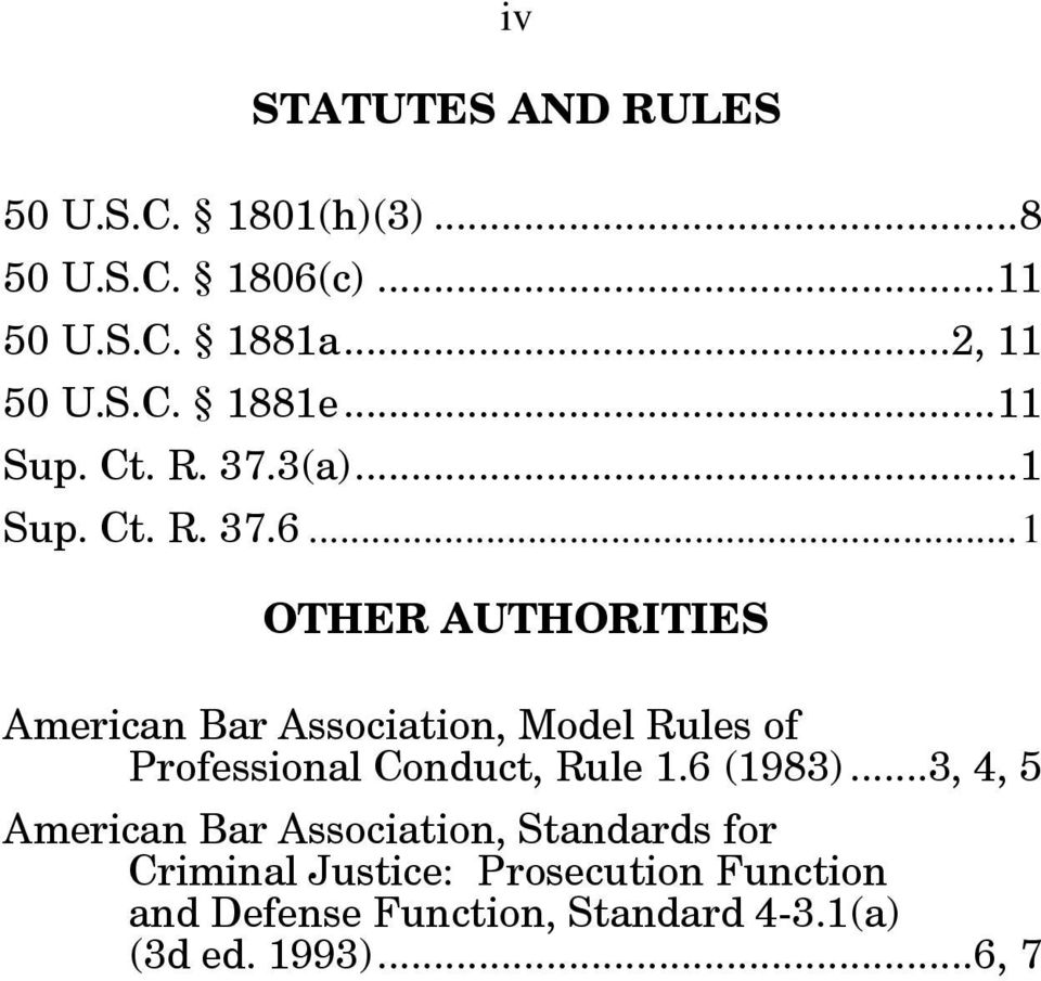 .. 1 OTHER AUTHORITIES American Bar Association, Model Rules of Professional Conduct, Rule 1.6 (1983).