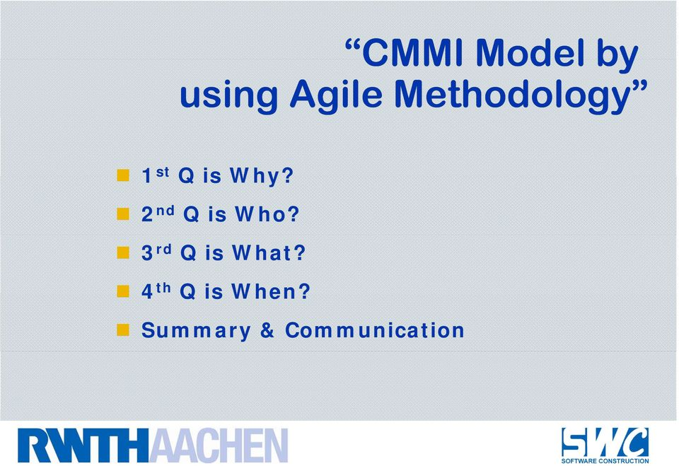 Why CMMI and Agile  3. CMMI Lightweight Framework for SMEs VSE. 2 ... 7649448493c