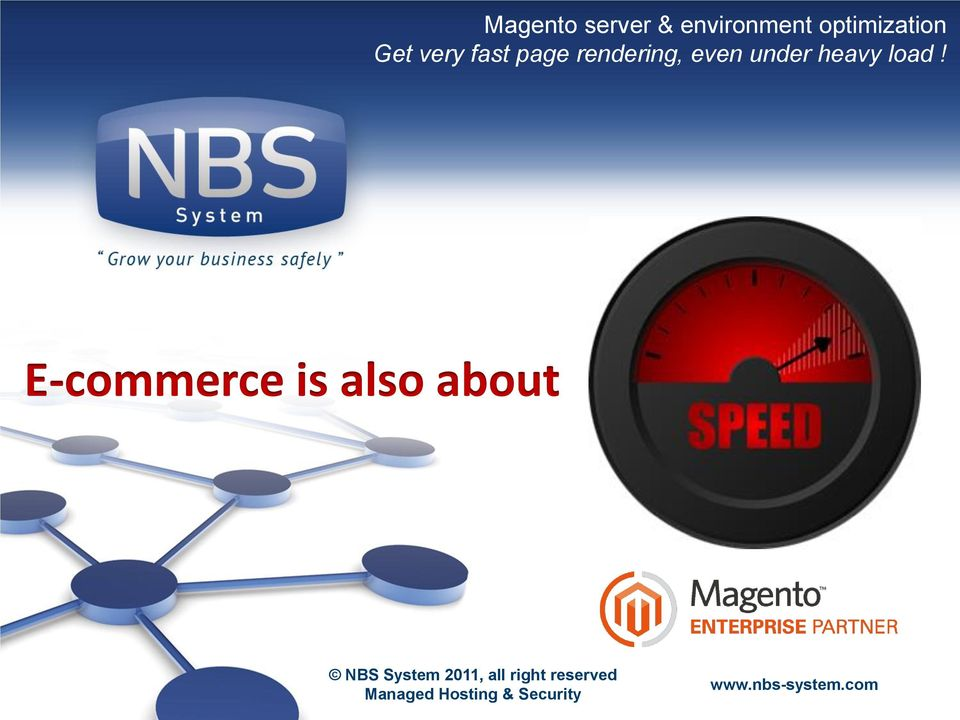 E-commerce is also about NBS System 2011, all