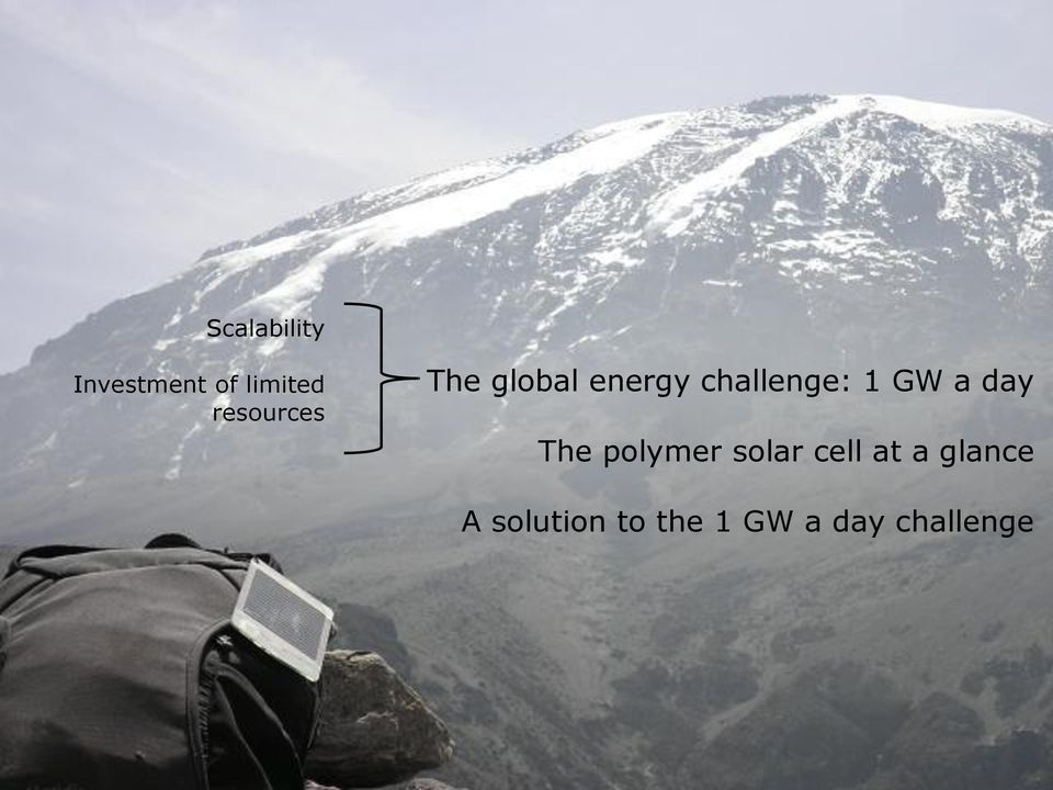 1 GW a day The polymer solar cell at a