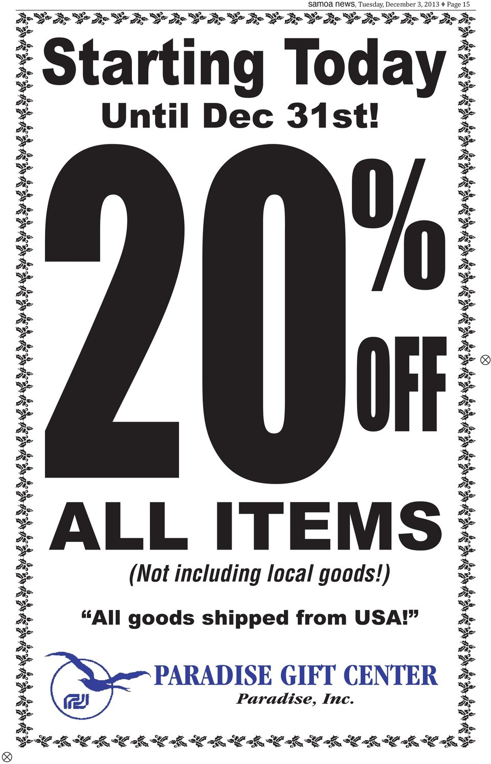 20 % OFF ALL ITES (Not including local goods!