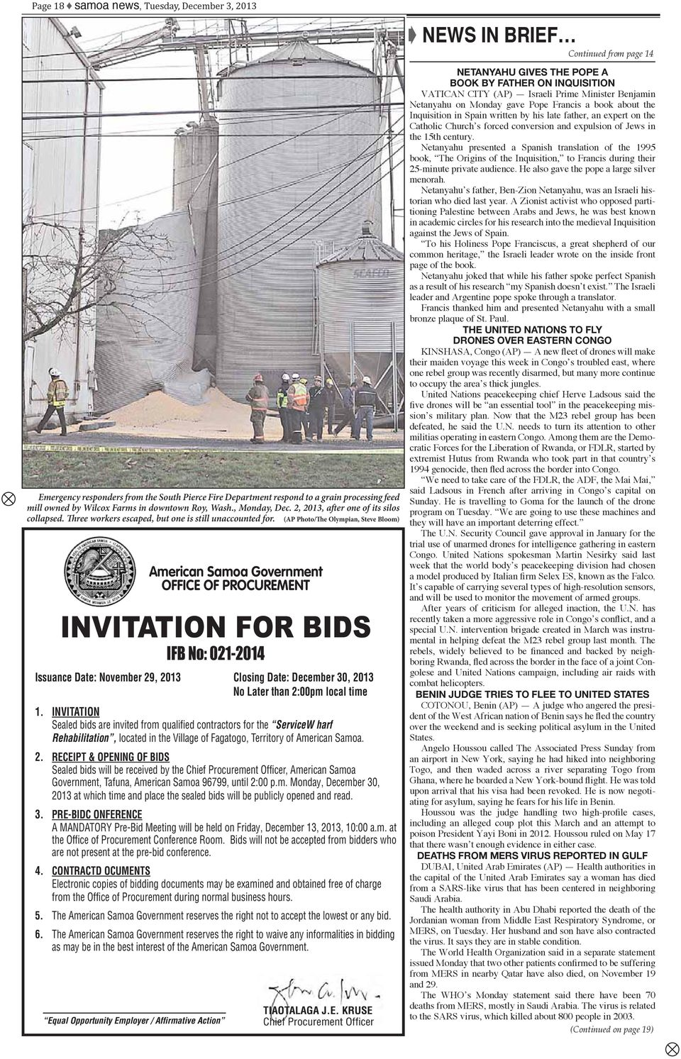 (AP Photo/The Olympian, Steve Bloom) American Samoa Government OFFIE OF PROUREENT INVITATION FOR BIDS IFB No: 021-2014 Issuance Date: November 29, 2013losing Date: December 30, 2013 No Later than