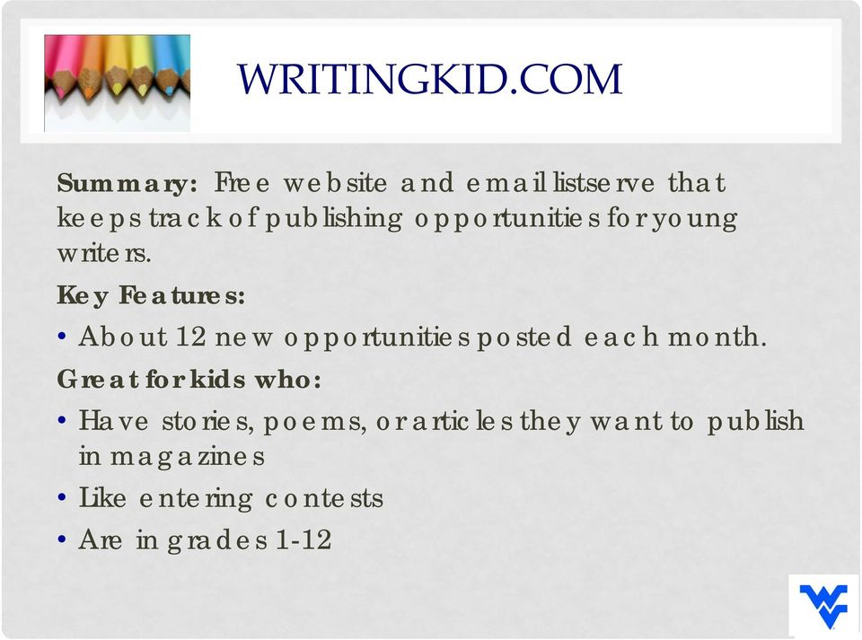 publishing opportunities for young writers.