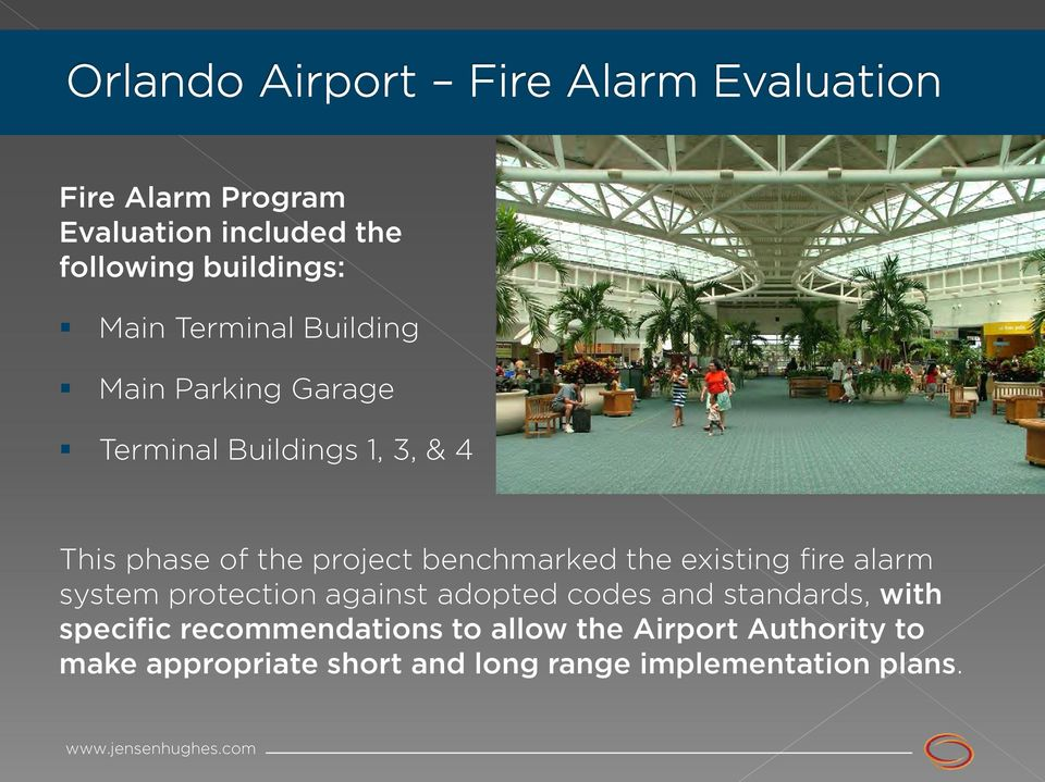 existing fire alarm system protection against adopted codes and standards, with specific