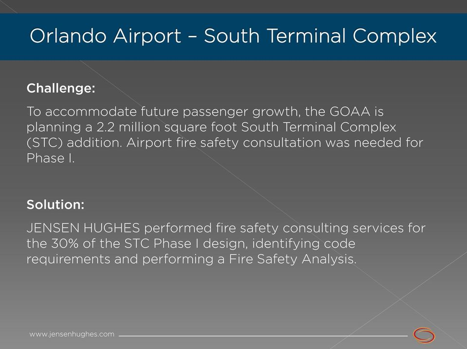 Airport fire safety consultation was needed for Phase I.