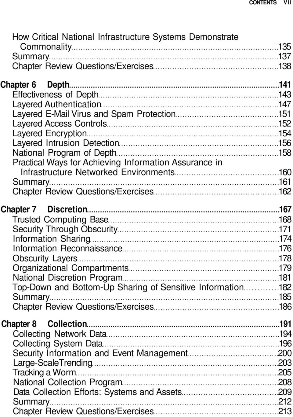 Achieving Information Assurance in Infrastructure Networked Environments 160 Summary 161 Chapter Review Questions/Exercises 162 Chapter 7 Discretion 167 Trusted Computing Base 168 Security Through