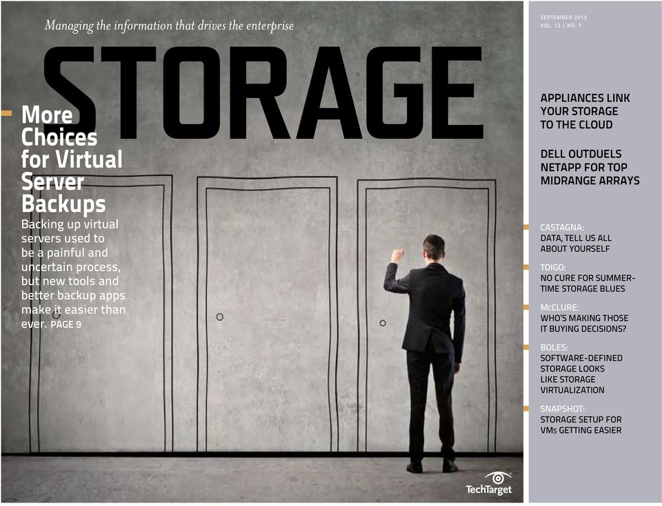 better backup apps make it easier than ever. PAGE 9 SEPTEMBER 213 VOL. 12 NO.