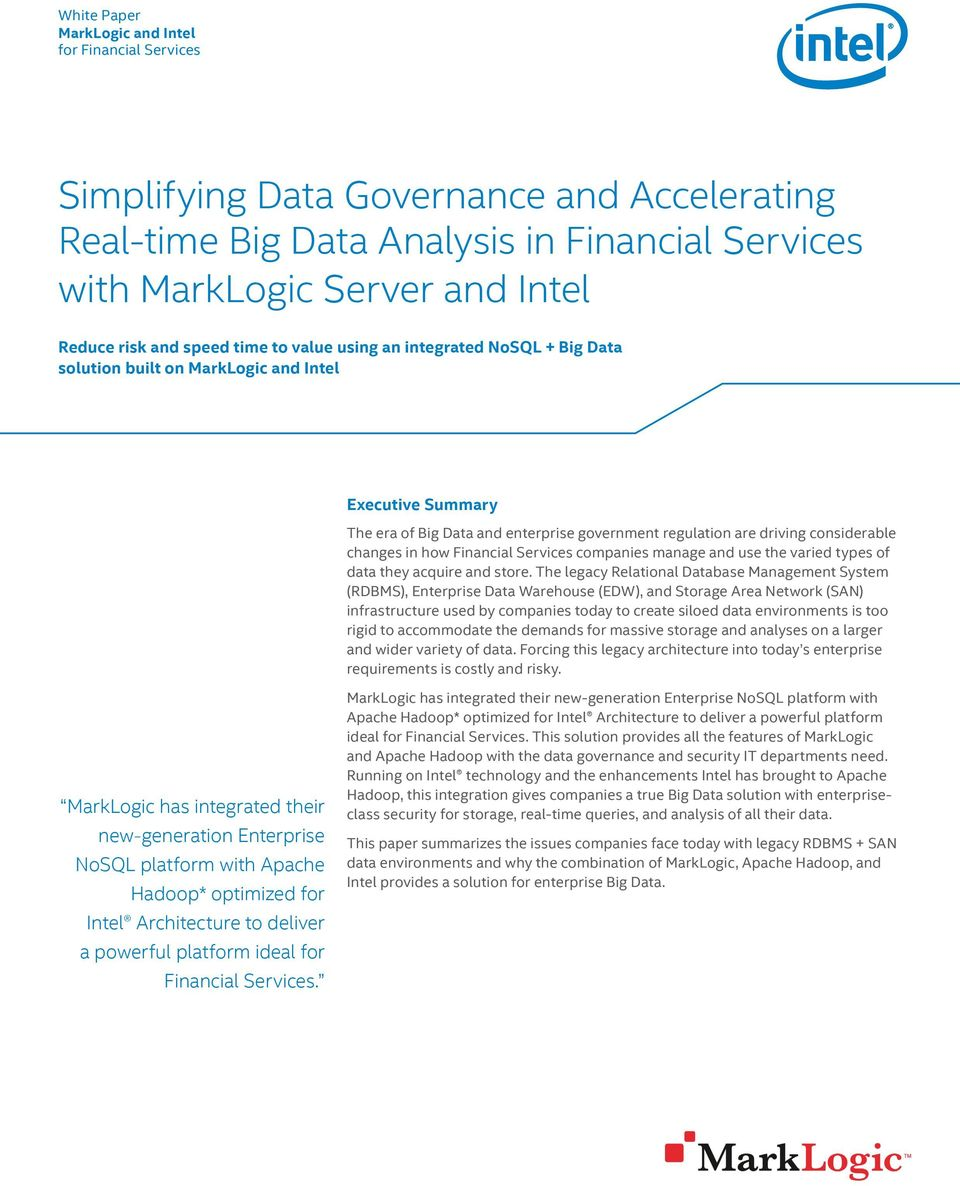 changes in how Financial Services companies manage and use the varied types of data they acquire and store.