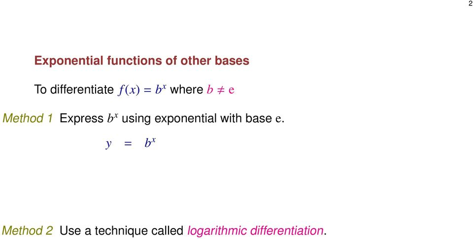 Express b x using exponential with base e.