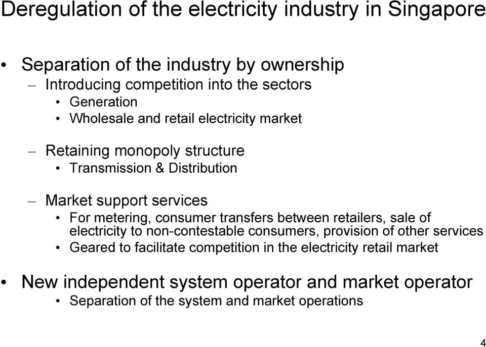 metering, consumer transfers between retailers, sale of electricity to non-contestable consumers, provision of other services Geared to