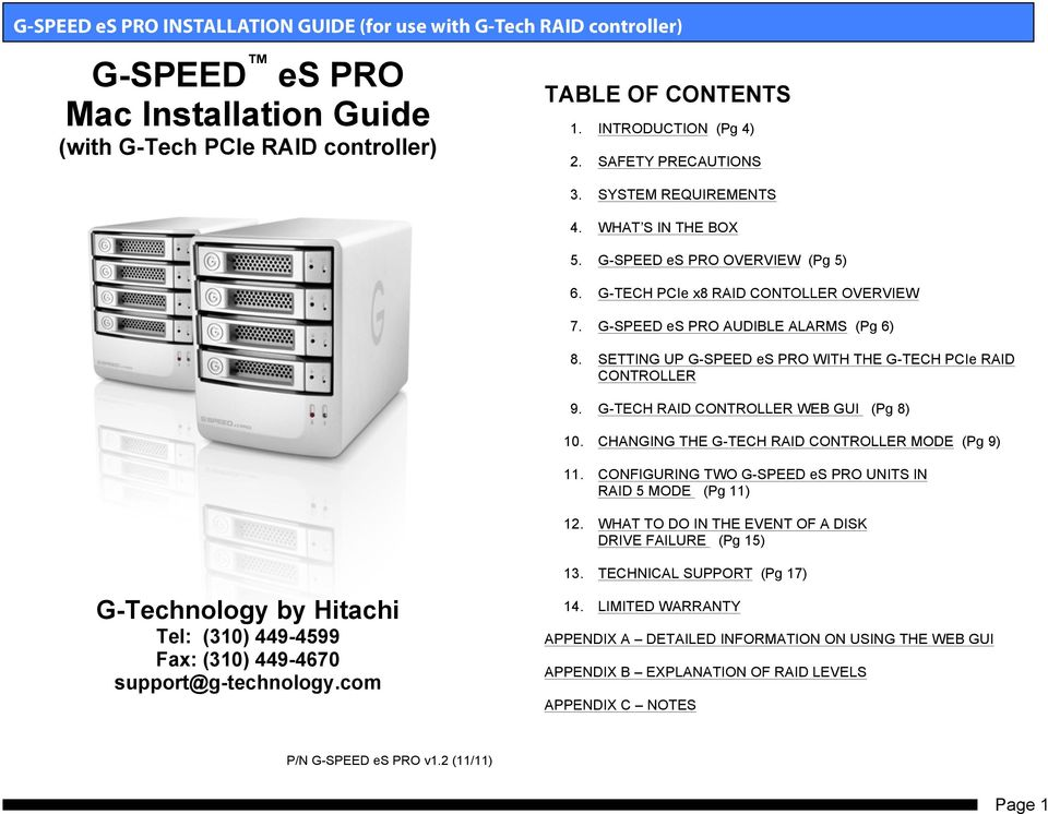 G-TECH RAID CONTROLLER WEB GUI (Pg 8) 10. CHANGING THE G-TECH RAID CONTROLLER MODE (Pg 9) 11. CONFIGURING TWO G-SPEED es PRO UNITS IN RAID 5 MODE (Pg 11) 12.