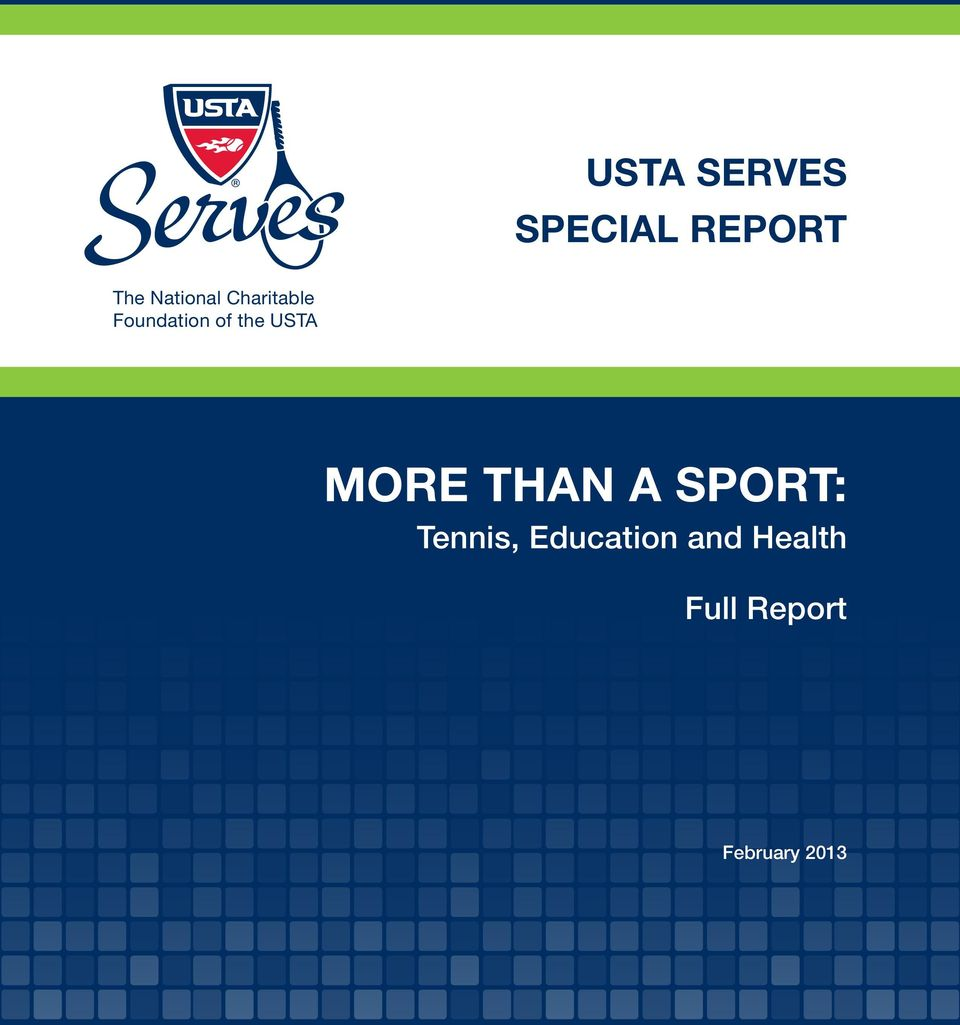 the USTA more than a Sport: Tennis,