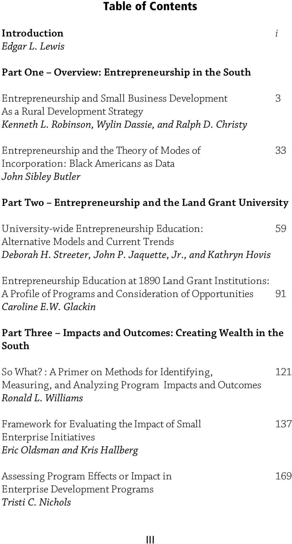 Christy Entrepreneurship and the Theory of Modes of 33 Incorporation: Black Americans as Data John Sibley Butler Part Two Entrepreneurship and the Land Grant University University-wide
