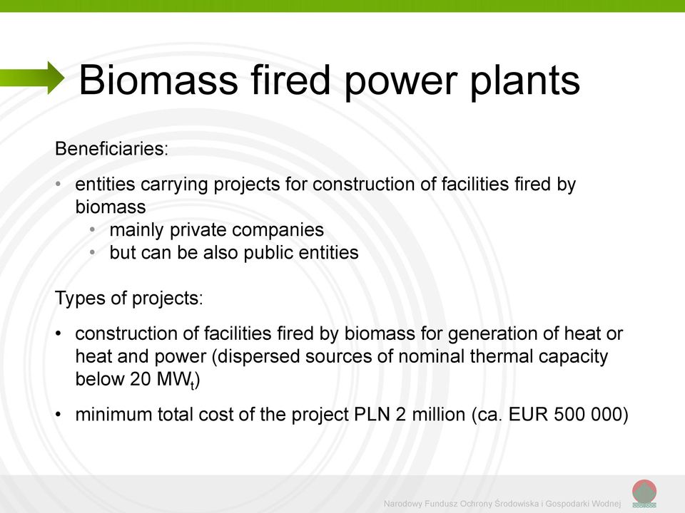 fired by biomass for generation of heat or heat and power (dispersed sources of nominal thermal capacity below 20