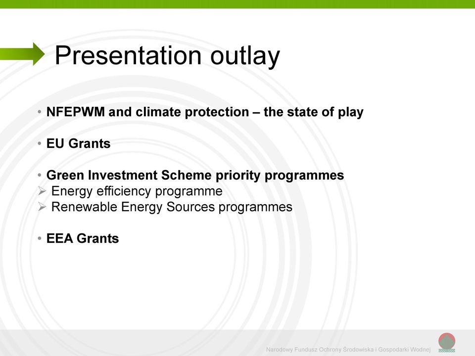 Energy efficiency programme Renewable Energy Sources